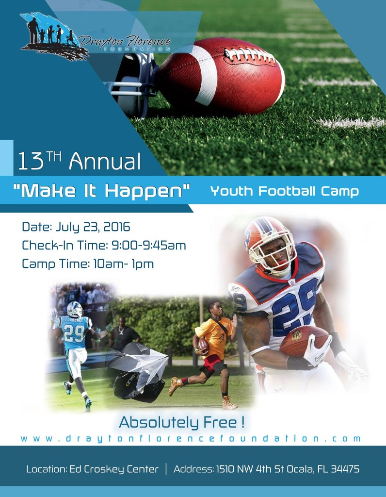 Drayton Florence Make It Happen Youth Football Camp 2016